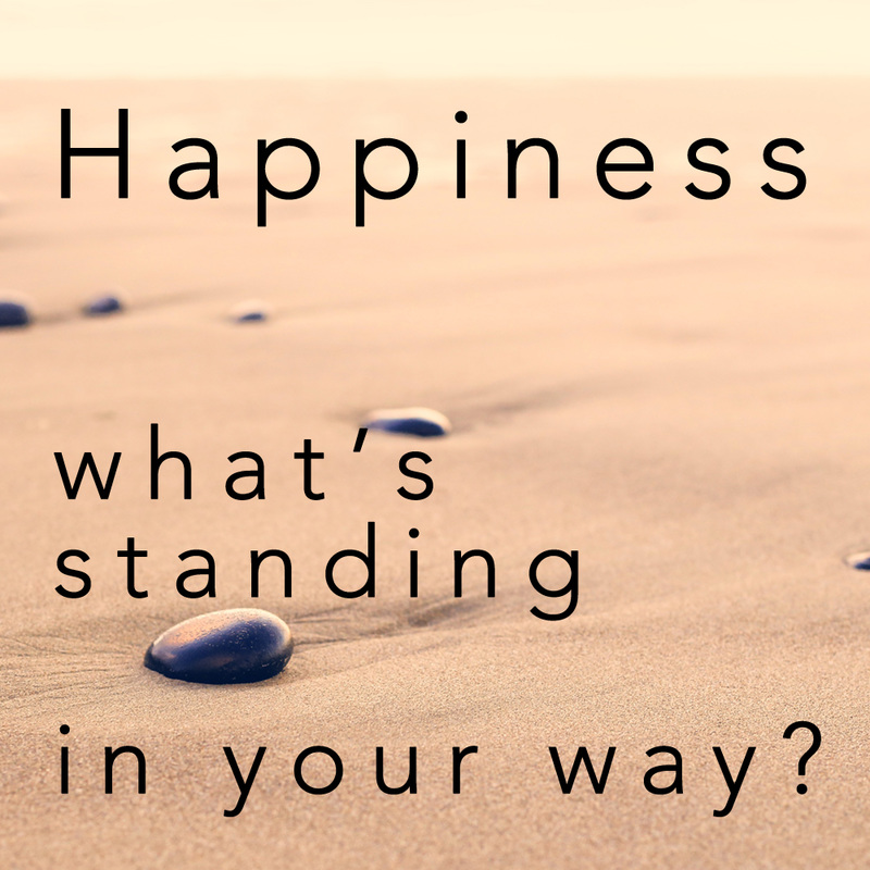happiness - what's standing in your way?